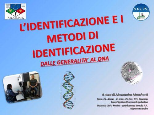 Protetto: Corso on line riservato agli iscritti SULPL: L'IDENTIFICAZIONE E I METODI DI IDENTIFICAZIONE