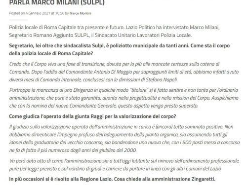 Interessante intervista di Marco Milani, ns Segretario romano aggiunto sulla Polizia Locale di Roma, tra presente e futuro